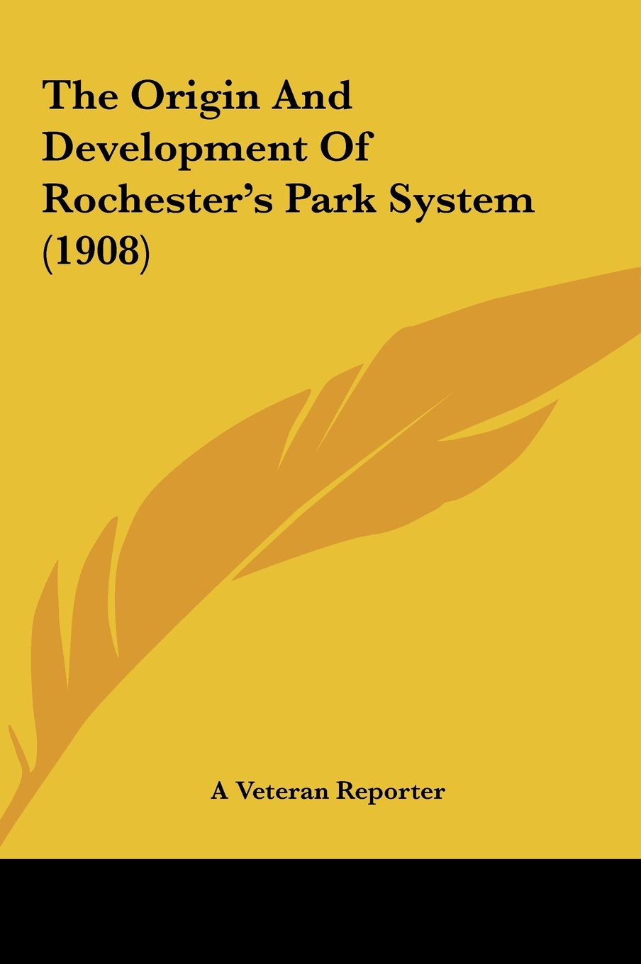 Download The Origin And Development Of Rochester's Park System (1908) pdf