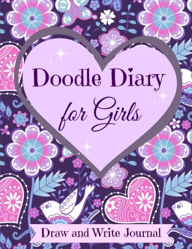 Doodle Diary for Girls: Draw