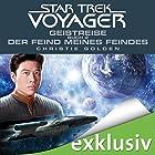 Geistreise 2: Der Feind meines Feindes (Star Trek Voyager 4) Hörbuch von Christie Golden Gesprochen von: Heiko Grauel