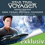 Geistreise 2: Der Feind meines Feindes (Star Trek Voyager 4)   Christie Golden