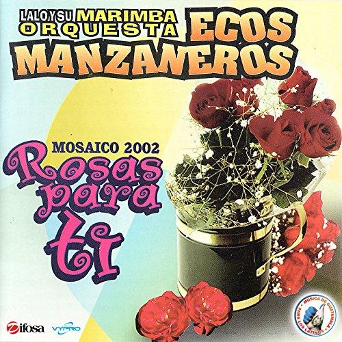 Rosas para Tí. Mosaico 2002. Música de Guatemala para los Latinos (Rosa 2002)