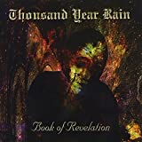 Book of Revelation by Thousand Year Rain