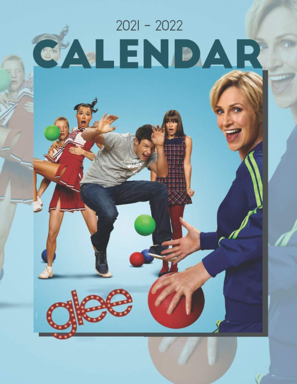 Amazing Calendar 2022.Amazon Com Glee Calendar 2021 2022 Amazing 18 Month Book Calendar 2021 2022 With Size 8 5 X11 9798583386437 Fun Glee Fan Books