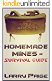 Homemade Mines - Survival Guide