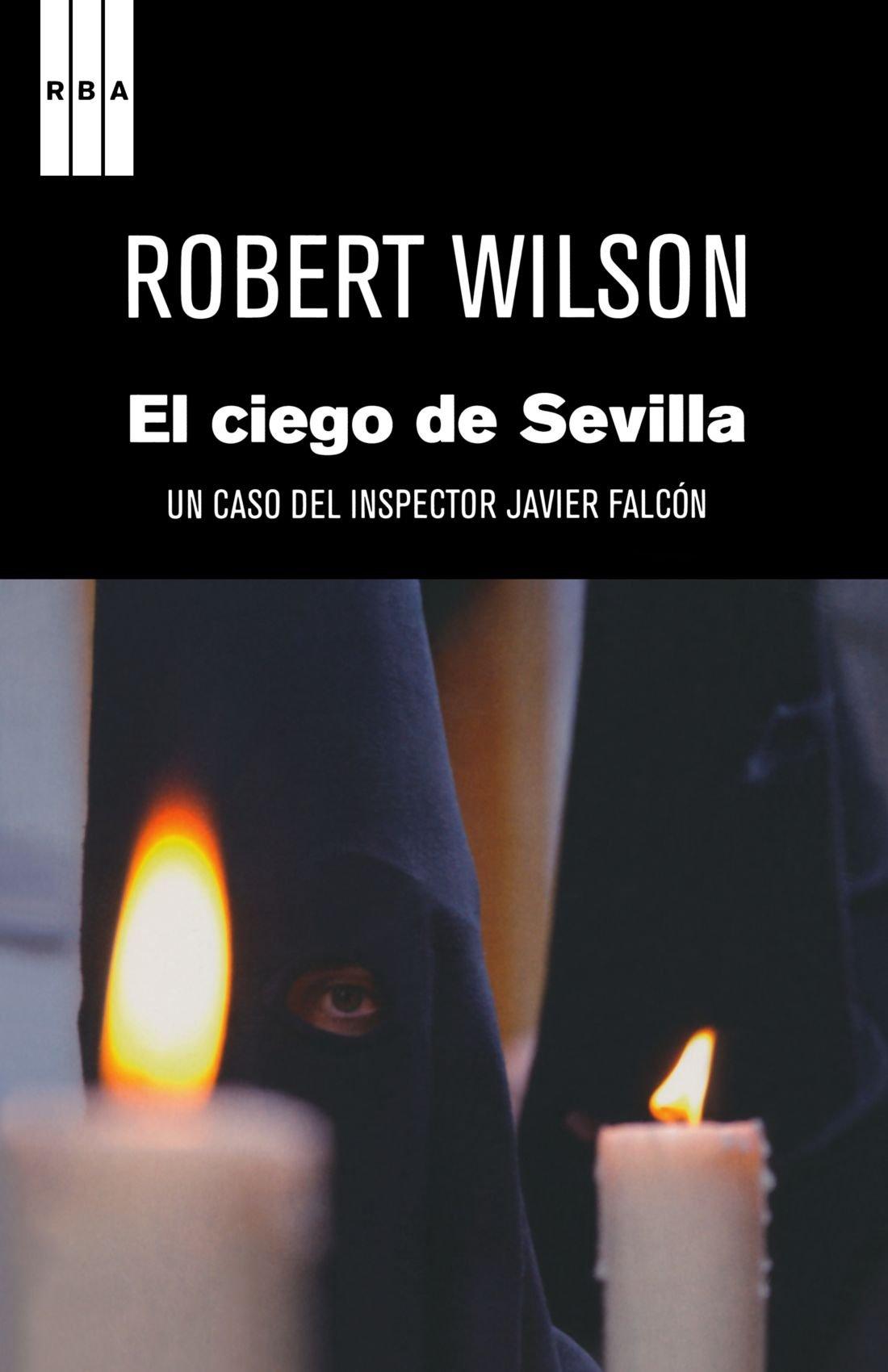 El ciego de sevilla (NOVELA POLICÍACA): Amazon.es: ROBERT WILSON , ESTHER ROIG GIMENEZ: Libros