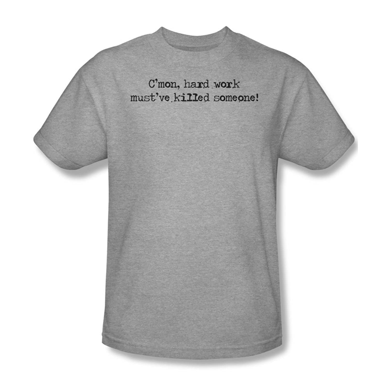 Hard Work Kills - Mens T-Shirt In Heather