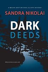 Dark Deeds (A Megan Scott/Michael Elliott Mystery) Paperback