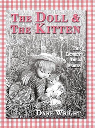 The Doll And The Kitten: The Lonely Doll Series