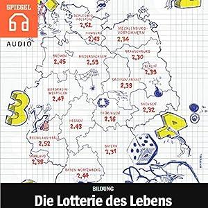 Die Lotterie des Lebens Hörbuch