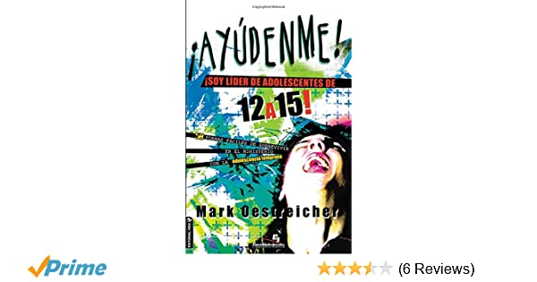 Lidero adolescentes de 12 a 15 (Especialidades Juveniles) (Spanish Edition): Mark Oestreicher: 9780829763935: Amazon.com: Books