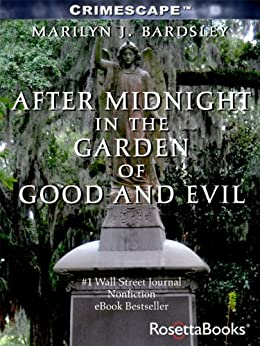 After Midnight in the Garden of Good and Evil (Crimescape Book 1) by [Bardsley, Marilyn]