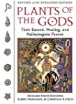 Plants of the Gods: Their Sacred, Hea...