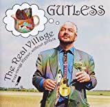 Gutless - The Real Village - Free-Range Kipper Without Giblets by Sid Kipper