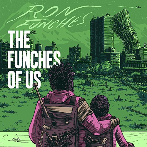The Funches of Us [Explicit]
