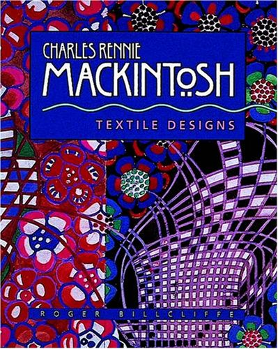 Charles Rennie Mackintosh: Textile Designs