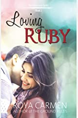 Loving Ruby: The Riverstone Series Book 2 - Standalone Kindle Edition