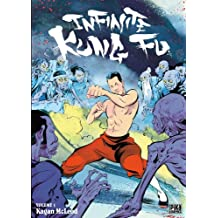 Infinite Kung Fu T01 (French Edition)