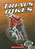Trials Bikes, Thomas Streissguth, 0531138585
