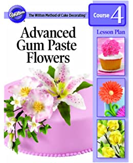 Wilton 902-1071 Gum Paste Flowers Cake Decorating Lesson Plan, Spanish