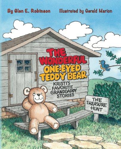 Treasures Teddy Bear - The Wonderful One-Eyed Teddy Bear: Kristi's Favorite Granddaddy Stories: The Treasure Hunt