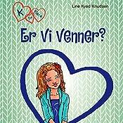 Er vi venner? (K for Klara 11) | Line Kyed Knudsen