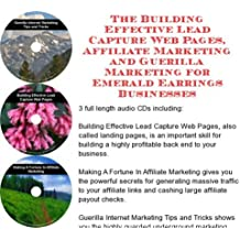 The Guerilla Marketing, Building Effective Lead Capture Web Pages, Affiliate Marketing for Emerald Earrings Businesses