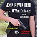 John Raven Beau Audiobook by O'Neil De Noux Narrated by Richard Louis