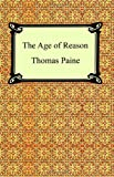 The Age of Reason, Thomas Paine, 1420925547
