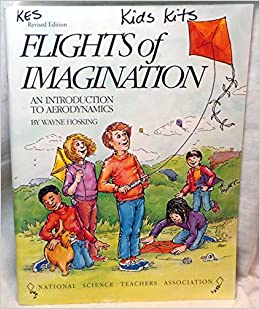 Flights of Imagination: An Introduction to Aerodynamics