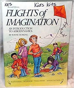 Flights of Imagination: An Introduction to Aerodynamics