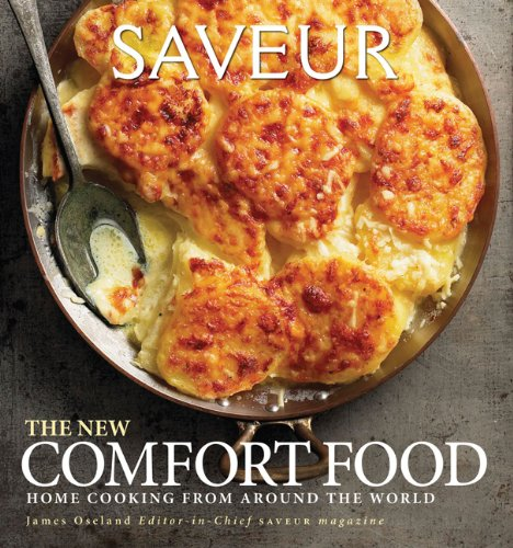 [PDF] Saveur: The New Comfort Food – Home Cooking from Around the World Free Download | Publisher : Chronicle Books | Category : Cooking & Food | ISBN 10 : 0811878015 | ISBN 13 : 9780811878012