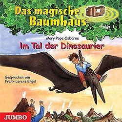 Im Tal der Dinosaurier (Das magische Baumhaus 1)