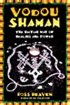 Vodou Shaman: The Haitian Way of Heal...