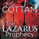 The Lazarus Prophecy | F.G. Cottam
