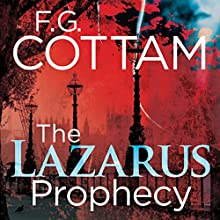 The Lazarus Prophecy Audiobook by F.G. Cottam Narrated by Sean Barrett