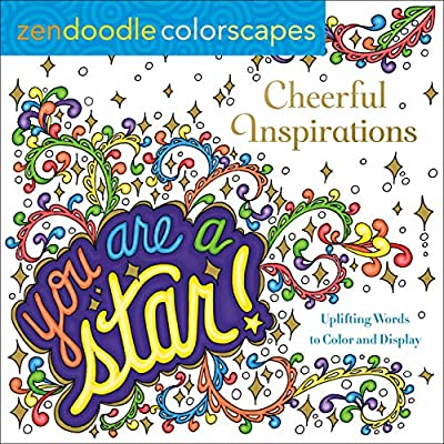 Amazon.com: Zendoodle Colorscapes: Cheerful Inspirations: Uplifting Words  To Color And Display (9781250230393): Lustig, Justine, Demanche, Bonnie  Lynn, Muller, Deborah: Books