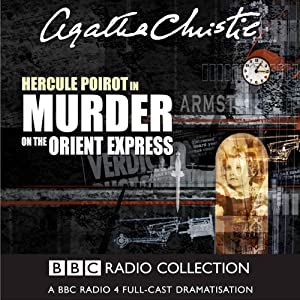 Murder on the Orient Express (Dramatised) Radio/TV