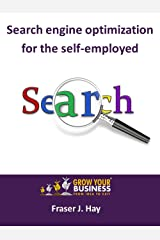 Search engine optimization for the self-employed Kindle Edition