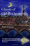 Ghosts Of Old Rochesterville