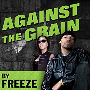 Against the Grain: A Novel Audiobook