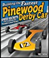 Building the Fastest Pinewood Derby Car: Speed Secrets for Crossing the Finish Line First!