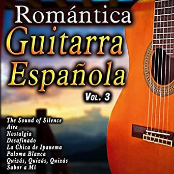 Romántica Guitarra Española, Vol. 3 de Various Artists en Amazon ...