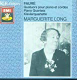 Gabriel Faure : Piano Quartets w. Marguerite Long , piano - EMI References CD