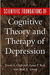 Scientific Foundations of Cognitive Theory and Therapy of Depression Kindle Edition