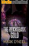 The Reichsbank Gold (Department 89 Book 2)