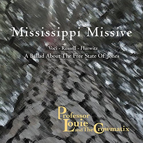 (Mississippi Missive: a Ballad About the Free State of Jones)