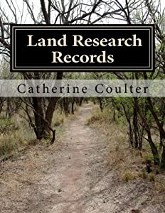 Land Research Records: A Family Tree Reserch Workbook (Volume 11)