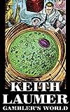 Gambler's World, Keith Laumer, 1463897898