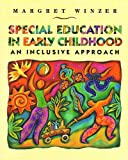 Special Education in Early Childhood, Winzer, M., 0205265642