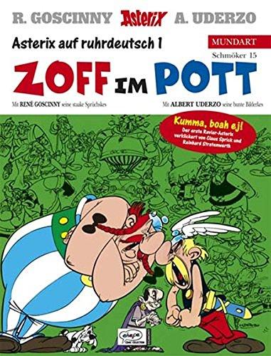 Asterix Mundart Ruhrdeutsch I: Zoff im Pott Gebundenes Buch – 15. September 1999 René Goscinny Albert Uderzo Claus Sprick Reinhard Stratenwerth